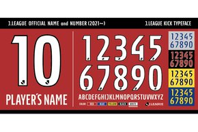 "J.LEAGUE to introduce the ""J.LEAGUE OFFICIAL NAME and NUMBER"" -a standardised typeface from the 2021 season-"